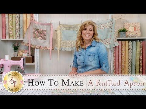 Country Kitchen Ruffled Apron  with Jennifer Bosworth of Shabby Fabrics