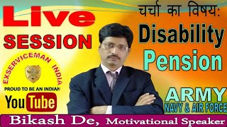 Live session on Disability Pension of Armed Forces