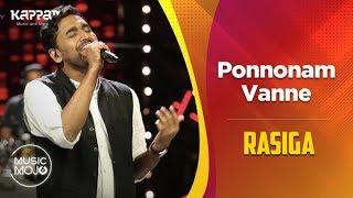 Ponnonam Vanne - Rasiga - Music Mojo Season 6 - Kappa TV
