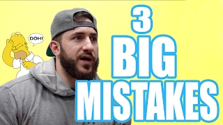 My 3 Biggest Training Mistakes