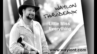 WAYLON THIBODEAUX - LITTLE MISS EVERYTHING (audio)