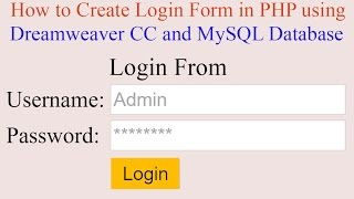 how to create login form in php using dreamweaver cc and mysql database with source code