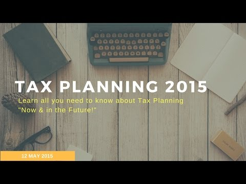 "Tax Planning 2015 ""Now & in the Future"" - Webinar"