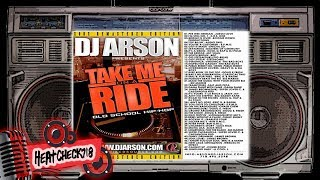 vuclip DJ Arson - Take me on a Ride PT1 (Classic Old School HipHop FULL MIXTAPE)