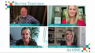 Better Together As One - Guest Susie Moore