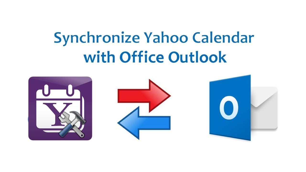 How to Synchronize Yahoo Calendar with Outlook 365 2016, 2013, 2010 and 2007