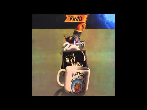 The Kinks - Arthur