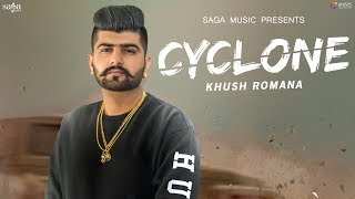 Cyclone (Official Teaser) Khush Romana | Ikwinder Singh | Latest Punjabi Songs 2018 | Coming Soon