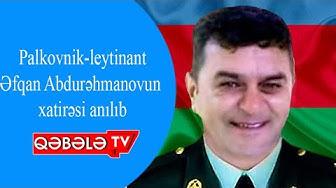 ŞƏHADƏTİN ƏFQAN ABDURƏHMANOV ZİRVƏSİ - QƏBƏLƏ TV