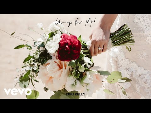 Tori Kelly - Change Your Mind (Audio) Mp3