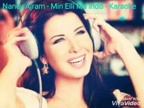 Nancy Ajram Min Elli Ma Indo Karaoke