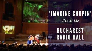 """Imagine Chopin"" by Sinziana Mircea & Raisa Mihai; Variations for piano & guitar on Waltz Op 69 No 2"