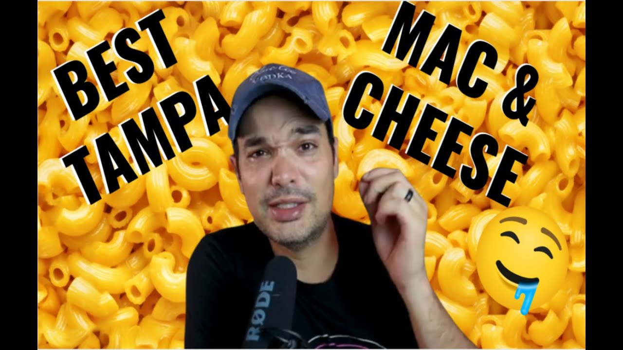Best Mac and Cheese in Tampa Florida