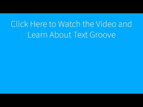 Text Groove Explainer