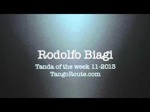 Tanda of the week 11-2013: Rodolfo Biagi (tango)