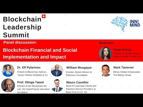 Blockchain financial and social implementation and impact: panel discussion on #BLS2018