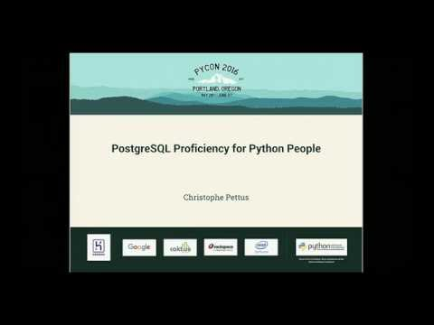 Christophe Pettus - PostgreSQL Proficiency for Python People - PyCon 2016