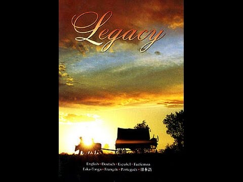 Legacy: LDS full length film about Mormon Pioneers on American Frontier