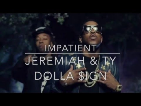 Jeremiah Ft Ty Dolla $ign -Impatient (Lyrics)