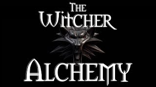 The Witcher | Complete Alchemy Guide