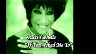 Soundtrack Licence To Kill - Patti LaBelle**If You Asked Me To** - Diane Warren