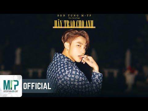 SƠN TÙNG M-TP | HÃY TRAO CHO ANH ft. Snoop Dogg | Official MV