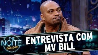 The Noite (27/07/16) - Entrevista com MV Bill