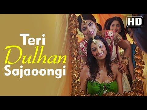 "Teri Dulhan Sajaungi - ""तेरी दुल्हन सजाऊँगी"" (HD) | Barsaat (2005) | Priyanka Chopra | Bipasha Basu"