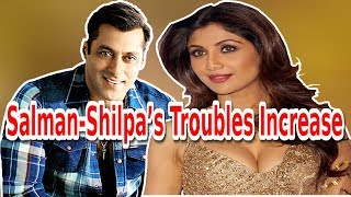 Salman-Shilpa's Troubles Increase,Rajasthan Police Summons∥Salman-Shilpa is in TroublelWhite Light