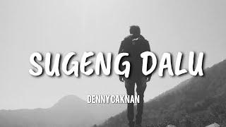 Sugeng Dalu - Denny Caknan (Video Lyrics)