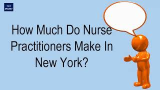 How Much Do Nurse Practitioners Make In New York?