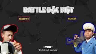 KENNY YOU - BLACKBI | Battle KINH ĐIỂN | Video Lyrics