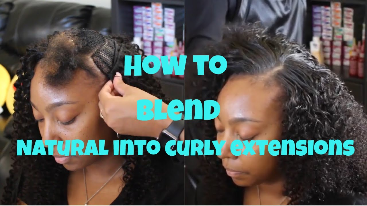 How To Blend Natural Hair With Curly Weave Hair Extensions Youtube