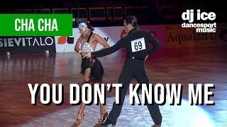 CHACHA | Dj Ice - You Don't Know Me (Jax Jones Cover)