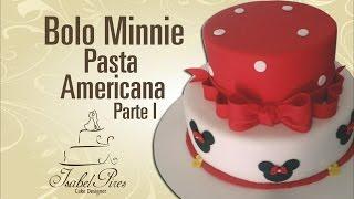 Bolo Minnie de Pasta Americana! Parte I