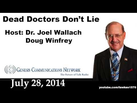 Dead Doctors Don't Lie Radio Show 07/28/14 [Commercial Free]