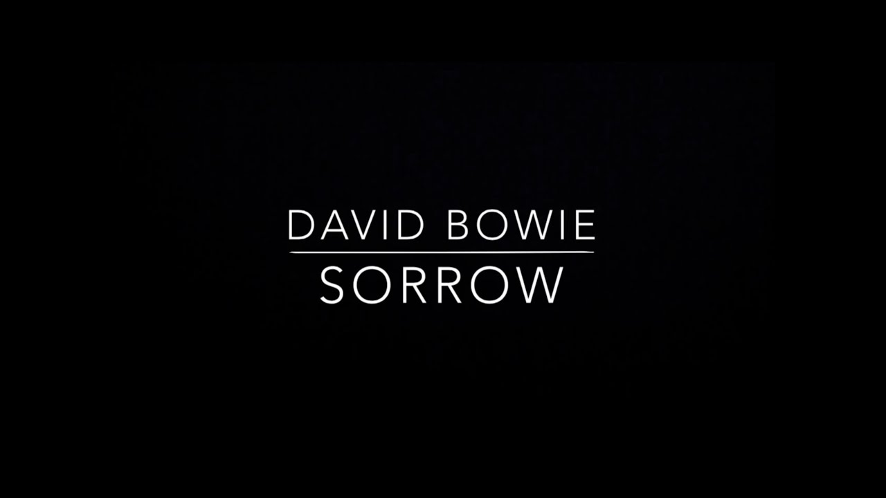 David Bowie - Sorrow Lyrics | MetroLyrics