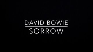 David Bowie Sorrow Lyrics.mp3
