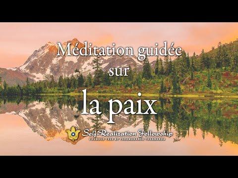 Méditation guidée de la Self-Realization Fellowship sur la paix