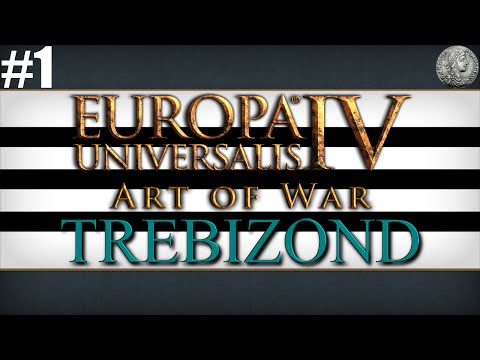 "Europa Universalis IV (EU4) Art of War Let's Play - Trebizond - #1 ""Caspian Excursion"""