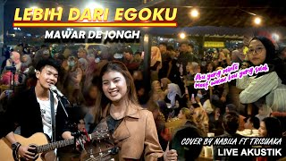Download Mp3 Lebih Dari Egoku - Mawar De Jongh  Lirik  Live Akustik Cover By Nabila Maharani