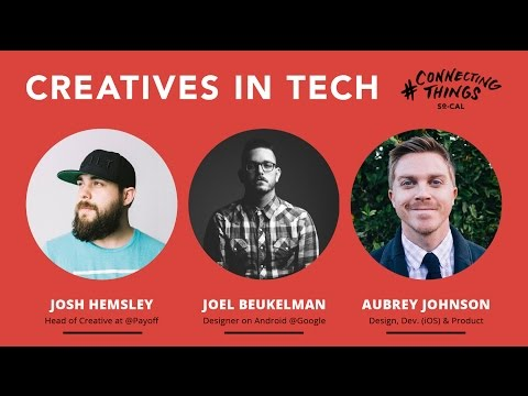 Creatives in Tech Panel - Connecting Things