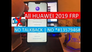 All HUAWEI 2019 FRP/Google Lock Bypass Android 8.1.0/EMUI 8.2.0 | NO TALKBACK | NO *#1357946#
