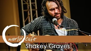 """Download Shakey Graves - """"Dearly Departed"""" (Recorded Live for World Cafe)"""
