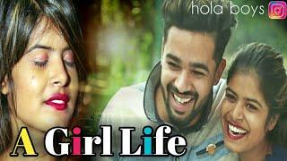 A Real Story Of Girl (एक लड़की की कहानी ) - Hola Boy's|| love & Friendship || ज़रूर देखें