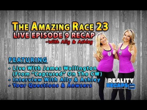 The Amazing Race 23 EP 9 Recap w James Wallington, Ally Mello & Ashley Covert