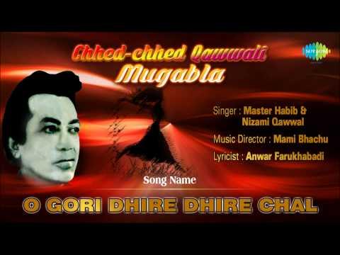 O Gori Dhire Dhire Chal | Ghazal Song | Master Habib, Nizami Qawwal