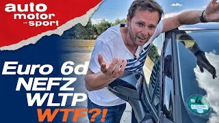 Euro 6d, NEFZ, WLTP, WTF?! Das Abgasnormen-Chaos - Bloch erklärt #66 | auto motor und sport