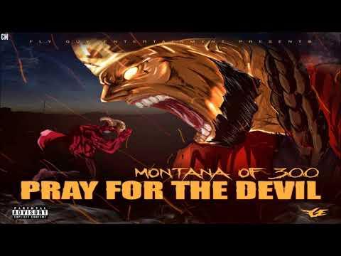 Montana Of 300 - Pray For The Devil [Full Album + Download Link] [2018]