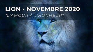 Lion - Novembre 2020 / L'amour à l'honneur